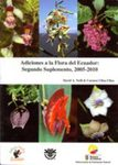 Adiciones a la Flora del Ecuador: Segundo Suplemento, 2005-2010 [Additions to the Flora of Ecuador: Second Supplement, 2005-2010]