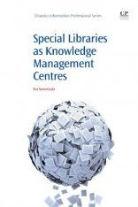 Special Libraries as Knowledge Management Centres Image