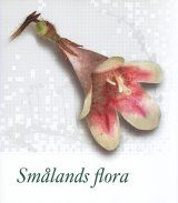 Smålands Flora (2-Volume Set) [Swedish]