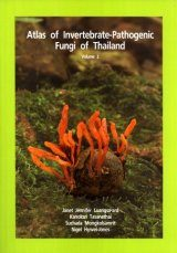 Atlas of Invertebrate-Pathogenic Fungi of Thailand: Volume 2