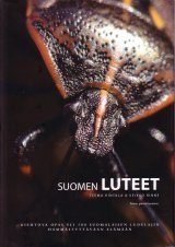 Suomen Luteet: Kiehtova Opas Yli 500 Suomalaisen Ludelajin Hämmästyttävään Elämään [Finnish True Bugs: A Fascinating Guide to More than 500 Amazing Bed Bugs Living in Finland]