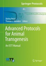 Advanced Protocols for Animal Transgenesis