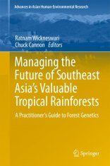 Managing the Future of Southeast Asia's Valuable Tropical Rainforests Image
