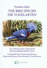 The Bird Species / Die Vogelarten, Volume 2: Podicipediformes, Phoenicopteriformes, Mesitornithiformes, Pterocliformes, Columbiformes