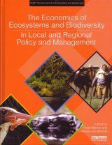 The Economics of Ecosystems and Biodiversity in Local and Regional Policy and Management Image