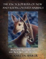 The Encyclopaedia of New and Rediscovered Animals