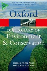 Oxford Dictionary of Environment & Conservation