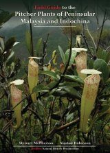 Field Guide to the Pitcher Plants of Peninsular Malaysia and Indochina Image
