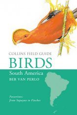 Collins Field Guide to the Birds of South America: Passerines: From Sapayoa to Finches Image