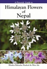A Pictorial Guide to Himalayan Flowers of Nepal