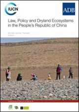 Law, Policy and Dryland Ecosystems in the People's Republic of China Image