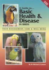 A Guide to Basic Health & Disease in Birds