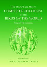 The Howard and Moore Complete Checklist of the Birds of the World, Volume 1