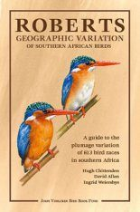 Roberts Geographic Variation of Southern African Birds