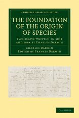 The Foundation of the Origin of Species