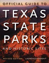 Official Guide to Texas State Parks and Historic Sites