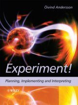 Experiment!: Planning, Implementing and Interpreting