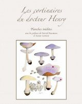 Les Cortinaires du Dr Henry: Planches Inédites [The Cortinarius of Dr Henry: Unpublished Plates]