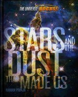 Stars and the Dust That Made Us