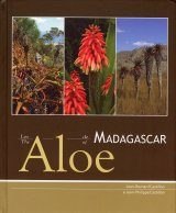 The Aloe of Madagascar / Les Aloe de Madagascar