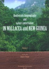 Biodiversity, Biogeography and Nature Conservation in Wallacea and New Guinea, Volume 1 Image