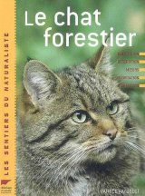 Le Chat Forestier [The Forest Cat]