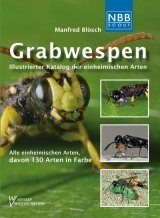 Grabwespen: Illustrierter Katalog der Einheimischen Arten [Sphecoid Wasps: Illustrated Catalog of Native Species]