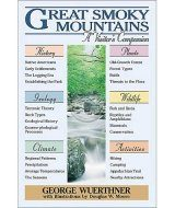 Great Smoky Mountains: A Visitor's Companion