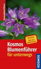 Kosmos-Blumenführer für Unterwegs [The Kosmos Flower Guide for on the Road]