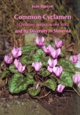 Common Cyclamen (Cyclamen purpurascens Mill.) and Its Diversity in Slovenia