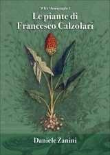 Le Piante di Francesco Calzolari [The Plants of Francesco Calzolari]