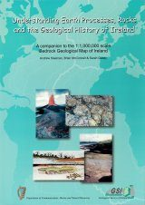 Understanding Earth Processes, Rocks and the Geological History of Ireland