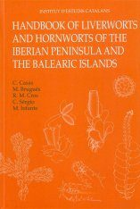 Handbook Of Liverworts and Hornworts of the Iberian Peninsula and the Balearic Islands