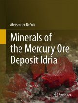 Minerals of the Mercury Ore Deposit Idria