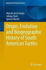 Origin, Evolution and Biogeographic History of South American Turtles Image
