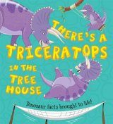 There's a Triceratops in the Tree House