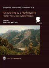 Weathering as a Predisposing Factor to Slope Movements