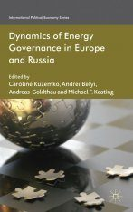 Dynamics of Energy Governance in Europe and Russia Image