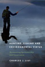 Hunting, Fishing, and Environmental Virtue