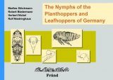 The Nymphs of the Planthoppers and Leafhoppers of Germany