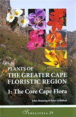 Plants of the Greater Cape Floristic Region, Volume 1