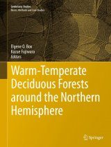 Warm-Temperate Deciduous Forests around the Northern Hemisphere