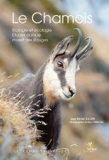 Le Chamois: Biologie et Écologie, Études dans le Massif des Bauges [The Chamois: BIology and Ecology, Studies in the Bauges Mountains]