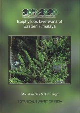 Epiphyllous Liverworts of Eastern Himalaya