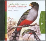 Bird Songs in the Dominican Republic / Cantos de las Aves de la República Dominicana