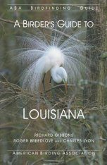 A Birder's Guide to Louisiana