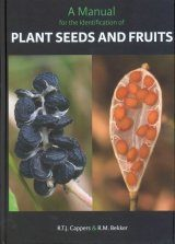 A Manual for the Identification of Plant Seeds and Fruits