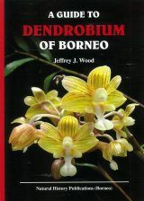 A Guide to Dendrobium of Borneo