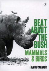 Beat about the Bush: Mammals & Birds