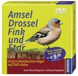 Amsel, Drossel, Fink und Star: Unsere Beliebtesten Vögel [Blackbird, Bluebird, Finch and Starling: Our Most Beloved Birds]